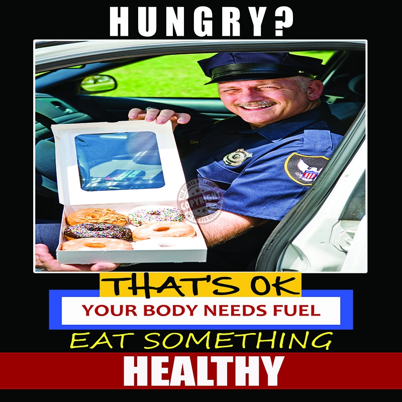 police eating healthy poster