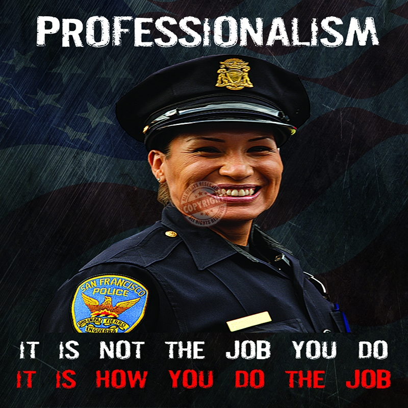 police professionalism The concept of professionalism is frequently used as a frame of reference for  evaluating the organization- al status of the american police observers generally.